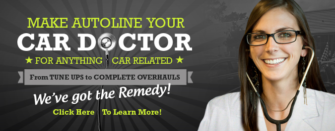 Make Autoline Your Car Doctor!